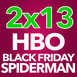 2x13 - HBO, Black Friday, Spiderman y míticos anuncios de TV (02/12/16)