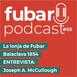 FUBAR 55 - Balaclava 1854 + Entrevista Joseph A. McCullough