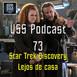 Star Trek Discovery 3x02 Lejos de Casa USS Podcast 73