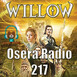 Willow en Osera Radio 217
