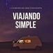 #71 CAMBIOS en Viajando Simple, ¿NUEVO podcast?