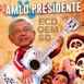 4256: AMLO Presidente