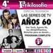 4x02. LAS SERIES DE TV LOS AÑOS 60. Programa completo.