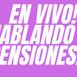 En vivo hablando de pensiones en Mexico viernes 04 09 2020