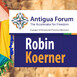 Robin Koerner: Liberty, Politics, and Mass Persuasion| Antigua Forum 2020