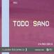 Ruido Blanco - Cap. # 84 _Todo Sano