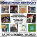 238- Radio a Bordo - Blue Moon Kentucky (28 Octubre 2020)