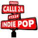 #133# Indie Pop - Calle 24