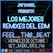 Feel This Beat | Los Mejores Remixes del EDM (23 de octubre 2020)