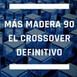 Más Madera - 90 - El CrossOver definitivo