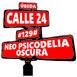 #129# Neo Psicodelia Oscura - Calle 24
