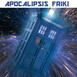 Apocalipsis Friki 069 - Especial Dr. Who - Who Watches The Whovians