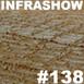 Infrashow #138