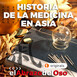 El Abrazo del Oso - Historia de la Medicina en Asia