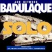 Badulaque S03E09 Solo,a Star Wars Story