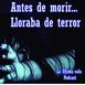 Antes de morir... Lloraba de terror. EP.6
