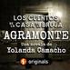 Agramonte, de Yolanda Camacho, Audiolibro Completo