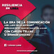 Resiliencia en Linea 29 / La era de la comunicación ¿Del lado de la sociedad?