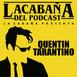 La Cabaña presenta: Quentin Tarantino