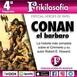 4x07. CONAN. Su historia, sus cómics, sus películas...