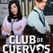 [T3.Ep9] Club de Cuervos - Inocencia interrumpida #audesc