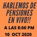 En vivo hablando de pensiones en Mexico viernes 09 10 2020