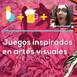 Juegos inspirados en artes visuales | Pixelbits con Cerveza