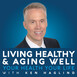 Living Healthy And Aging Well – October 24, 2020