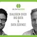 DTL S3DIW special - Partners in crime: de onlosmakelijke band tussen data platforms en data science