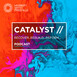 EP65 Catalyst: Exploring Opportunities: M&A: Merger Control, Foreign Investment Controls and the Regulators - Ten Con...