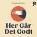 Her Går Det Godt - 23.10.20