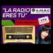 La radio eres tú