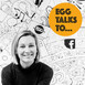 EGG Talks To Podcast - Episode 1 - with Antoinette Fionda