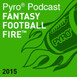 Pyro's Collective Tiers for RBs & WRs - Episode 17 (2015 Offseason) - Show 181 - Fantasy Football Fire - Pyro Pod...