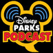 Disney Parks Podcast Show #678 - Disney News for the Week of October 26, 2020