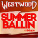 Westwood - Tall as What mixtape