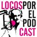 Locos por el Podcast