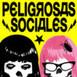 Peligrosas Sociales