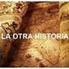 LA OTRA HISTORIA