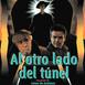 Al Otro Lado del Túnel (1994) #Drama #peliculas #audesc #podcast