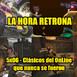 La Hora Retrona 5x06: Clásicos del Online que nunca se fueron