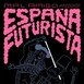 Ansia Térmica, 18-VII España Futurista, Pantis i Tze Tze
