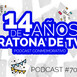 [Podcast 70] 14 años de Ratona de tv