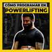 Episodio 28 con Óscar Sánchez - El mejor sistema de programación en powerlifting