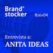 Bs6x04 - Hablamos de branding y storytelling con Anita Ideas