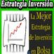 La Mejor Estrategia de Inversión en Bolsa. Cómo invertir en Bolsa