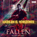 FALLEN - Luces en el Horizonte 9X05