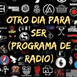 Otro Dia Para Ser N° 631 (24-10-2020)