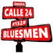 #132# BLUESMEN - Calle 24