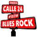 #137# Blues Rock - Calle 24